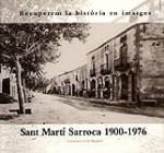 Sant Martí Sarroca 1990-1976 Recuperem la història en imatges