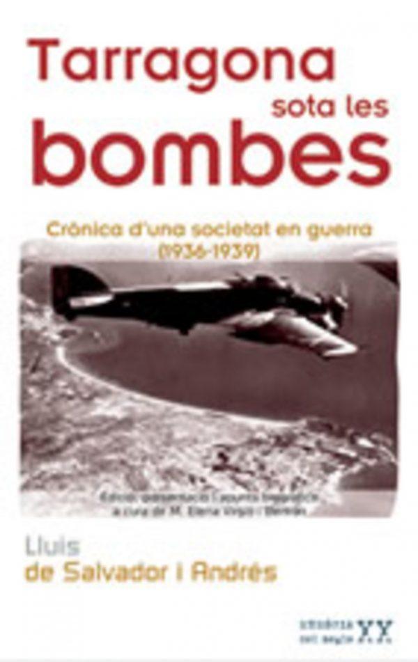 Tarragona sota les bombes