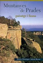 Muntanyes de Prades. Paisatge i fauna