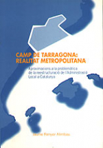 Camp de Tarragona: realitat metropolitana