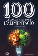 """Presentació del libre """"100 creences i mites sobre l'alimentació"""