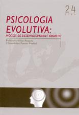 Psicologia evolutiva: models de desenvolupament cognitiu