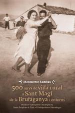 500 anys de vida rural a Sant Magí de la Brufaganya i entorns