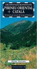 Circuits d'alta muntanya pel Pirineu Oriental Català