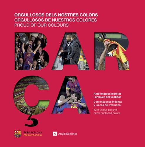 Barça. Orgullosos dels nostres colors