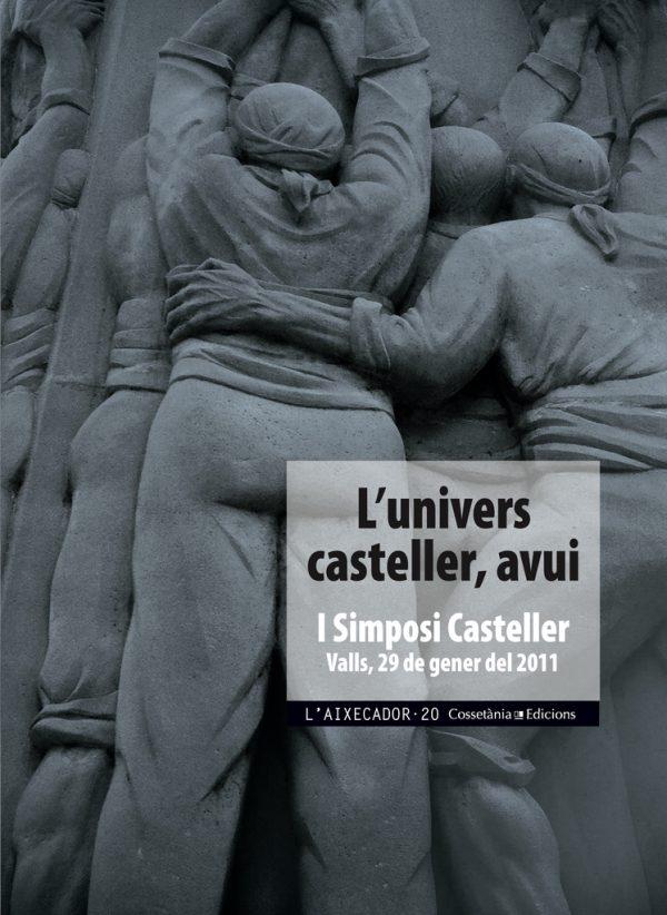 L'univers casteller avui