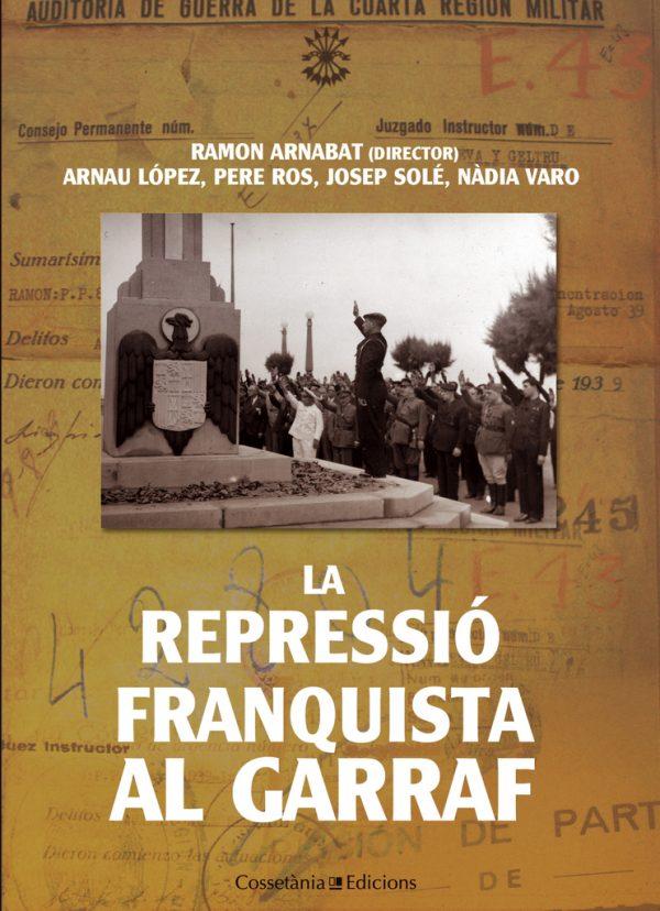 La repressió franquista al Garraf