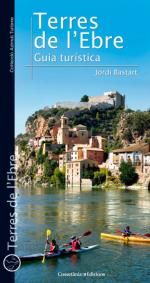 Terres de l'Ebre: Guia turística