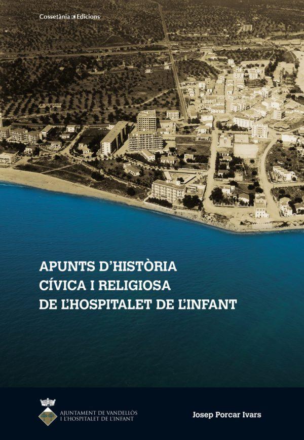 Apunts d'història cívica i religiosa de l'Hospitalet de l'Infant