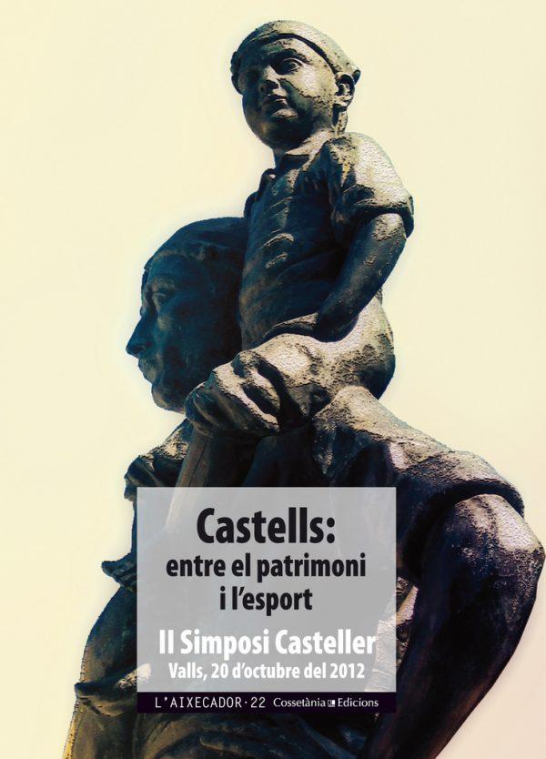 Castells: entre el patrimoni i l'esport