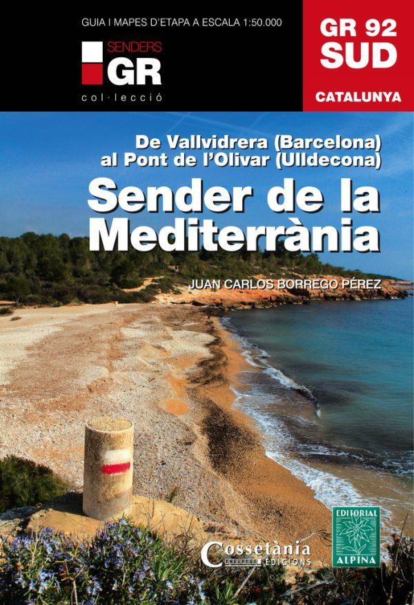 GR 92 Sud. Sender de la Mediterrània