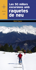 Les 50 millors excursions amb raquetes de neu