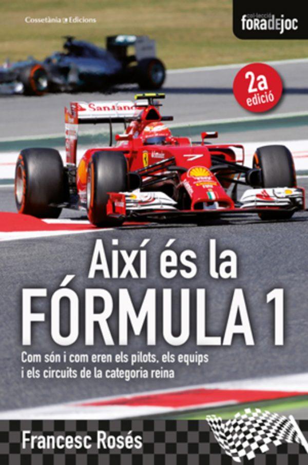 Així és la Fórmula 1