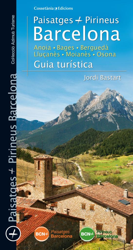 Paisatges i Pirineus Barcelona. Guia turística