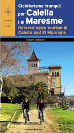 Cicloturisme tranquil per Calella i el Maresme / Relaxed cycle tourism in Calella and El Maresme