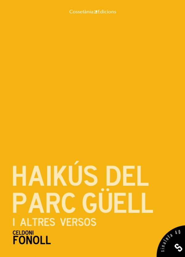 Haikús del Parc Güell i altres versos