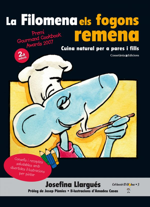 La Filomena els fogons remena (Premiat als Gourmand Awards'07)