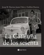 La Cataluña de los sesenta