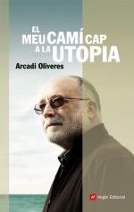 El meu camí cap a la utopia