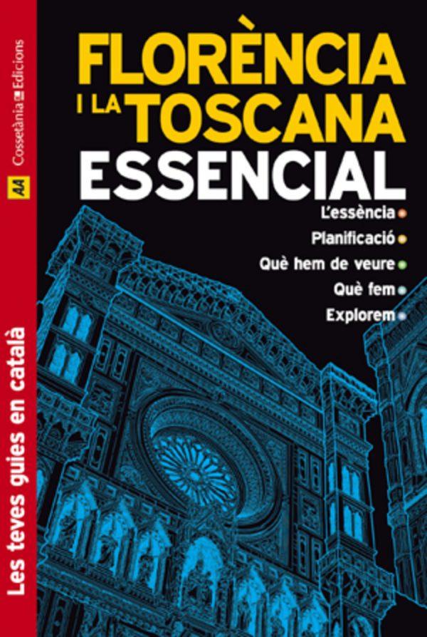 Florència i La Toscana Essencial