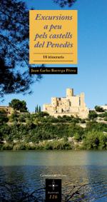 Excursions a peu pels castells del Penedès