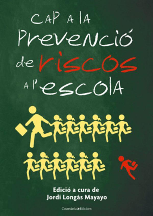 Cap a la prevenció de riscos a l'escola
