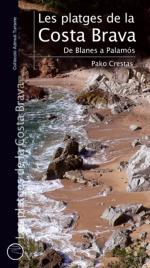 Les platges de la Costa Brava. De Blanes a Palamós