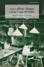 Antics oficis i feines a Sant Cugat del Vallès