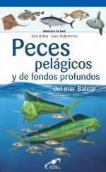 Peces pelágicos y de fondos profundos del mar Balear
