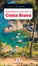 Excursions a peu per la Costa Brava