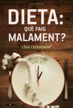 Dieta: què faig malament?