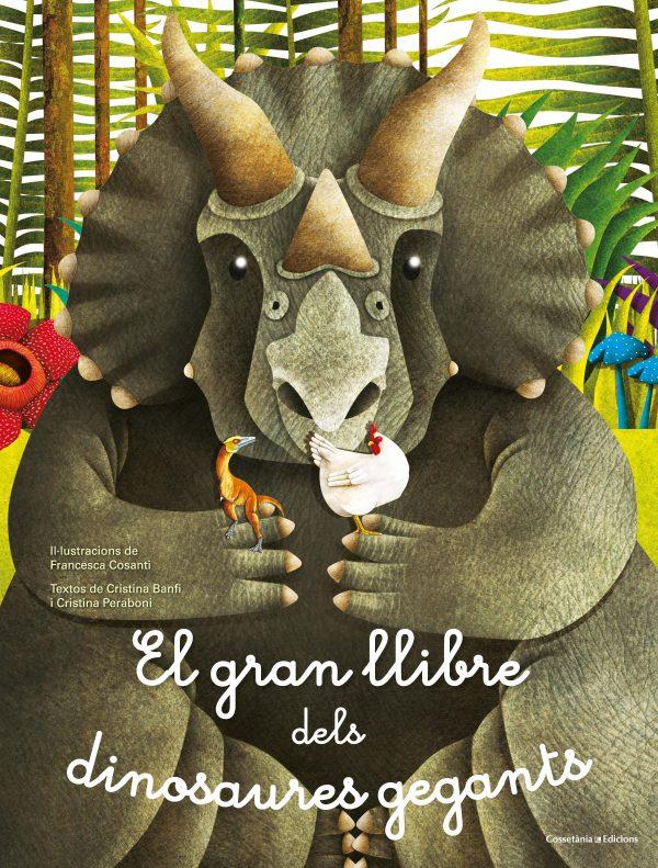 El gran llibre dels dinosaures gegants / El petit llibre dels dinosaures més petits