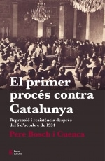 El primer procés contra Catalunya