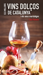 Els millors vins dolços de Catalunya