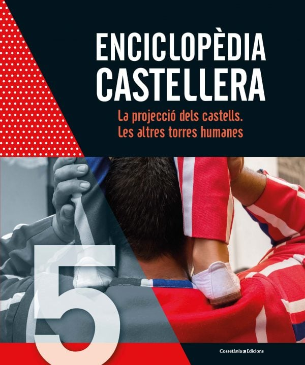 Enciclopèdia castellera. La projecció dels castells. Les altres torres humanes