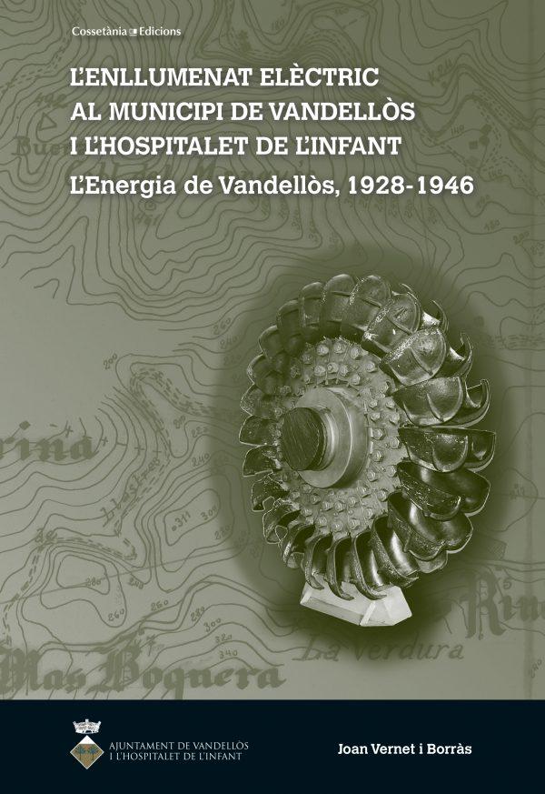 L'enllumenat elèctric al municipi de Vandellòs i l'Hospitalet de l'Infant