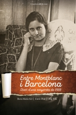 Entre Montblanc i Barcelona. Diari d'una senyoreta de 1918