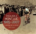 L'escalada a Montjuïc 1965-2007