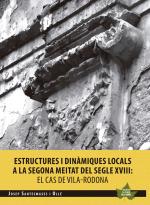 Estructures i dinàmiques locals a la segona meitat del segle XVIII: El cas de Vila-rodona