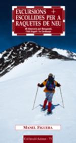 Excursions escollides per a raquetes de neu