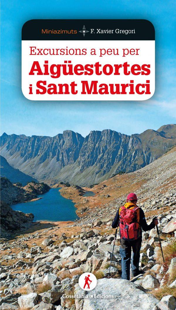 Excursions a peu per Aigüestortes i Sant Maurici