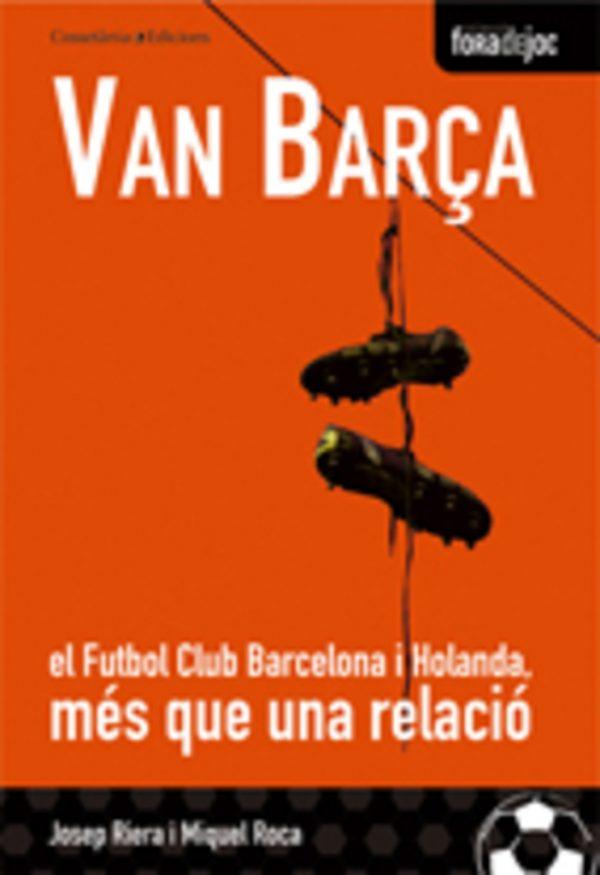 Van Barça. El FC Barcelona i Holanda