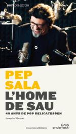 Pep Sala. L'home de Sau