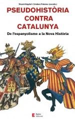 Pseudohistòria contra Catalunya