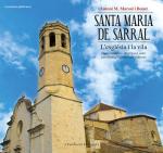 Santa Maria de Sarral: l'església i la vila