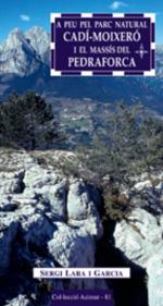 A peu pel Parc Natural Cadí-Moixeró i el massís del Pedraforca