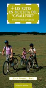 """Les rutes en bicicleta del """"Cavall Fort"""""""