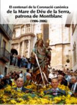 El centenari de la Coronació canònica de la Mare de Déu de la Serra (1906.2006)