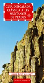 Guia d'escalada clàssica a les Muntanyes de Prades