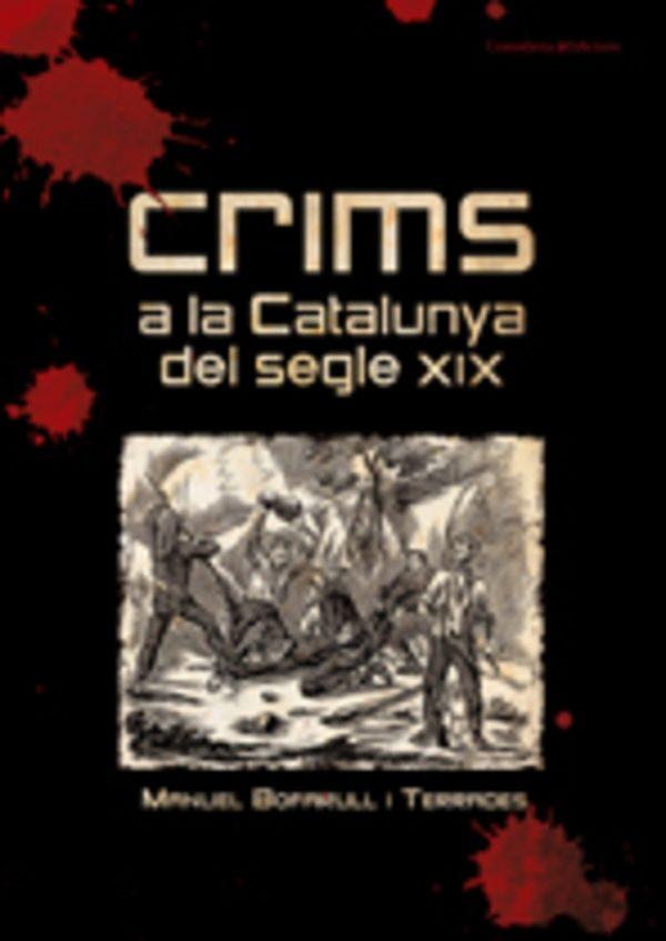 Crims a la Catalunya del segle XIX